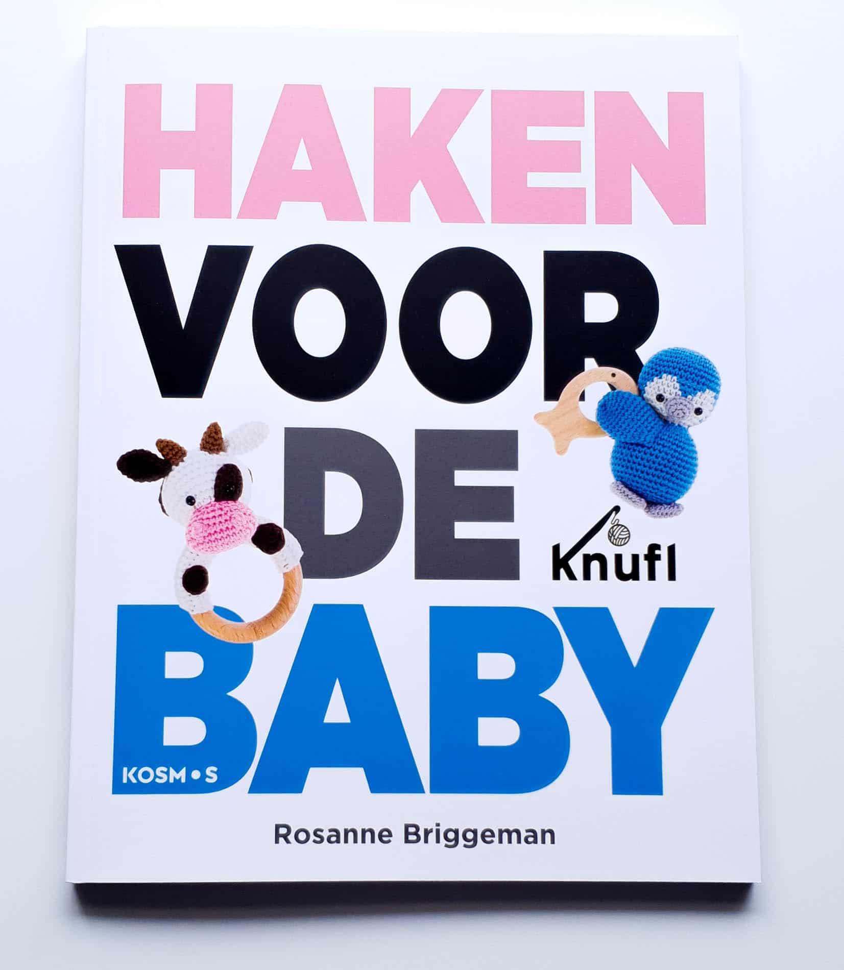 Haken voor de baby - Rosanne Briggeman voorkant